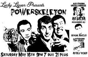 Power Skeleton Balsa Pink Muscles Sky Penis Lucky Liquor May 16 2015