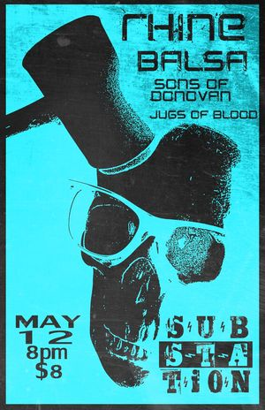 Rhine Balsa Sons of Donavan Jugs of Blood at Substation Ballard WA May 12 2016