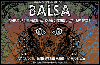 Order of the Gash Balsa Cura Cochino Law Boss High Water Mark July 23 2016