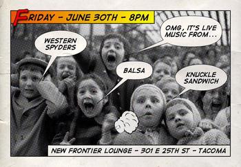Balsa Western Spyders Knuckle Sandwich New Frontier Lounge Tacoma